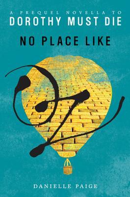 No Place Like Oz - Dorothy Must Die - Danielle Paige epub download and pdf download
