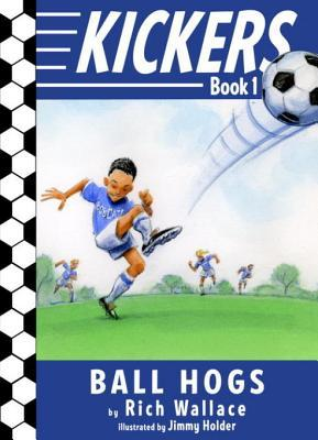 The Ball Hogs (Kickers, #1)