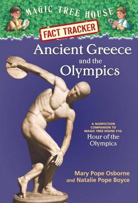 Ancient Greece and the Olympics (Magic Tree House Fact Tracker #10)