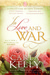 In Love and War by Carla Kelly