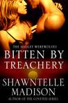 Bitten by Treachery (Hadley Werewolves #2)