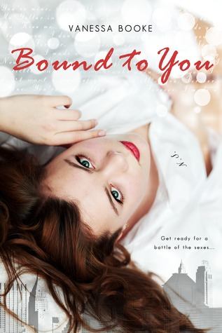 Bound To You (Millionaire's Row, #1)