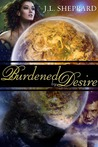 Burdened By Desire (Elemental Sisters, #2)