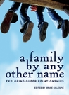 A Family by Any Other Name by Bruce Gillespie