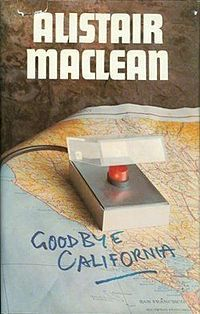 Goodbye California by Alistair MacLean
