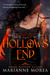Hollow's End by Marianne Morea