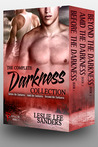 The Complete Darkness Collection (Refuge Inc., #1-3)