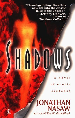 Shadows by Jonathan Nasaw