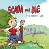 SCADA and Me by Robert M. Lee