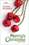 Merry's Christmas: a love story (Redeeming Romance Series)