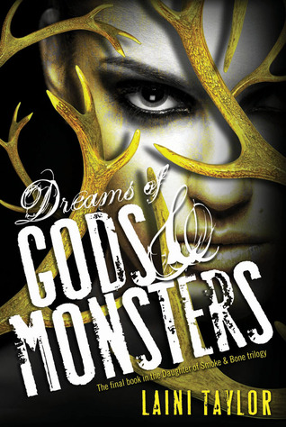 Dreams of Gods and Monsters Laini Taylor Daughter of Smoke & Bone epub download and pdf download