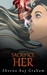 Sacrifice HER (The Sacrifice Series #1)