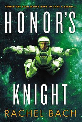 Honor's Knight (Paradox, #2)