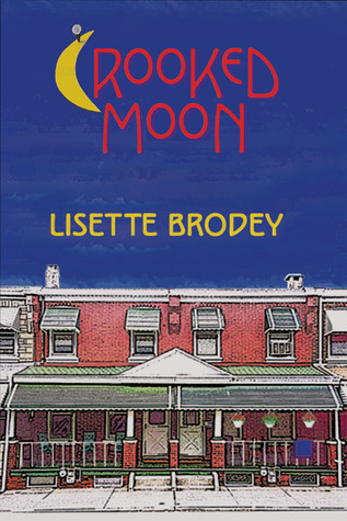 Crooked Moon by Lisette Brodey