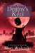 Destiny's Kiss (Destiny Walker #1)