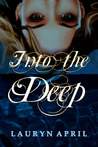 Into the Deep (Into the Deep, #1)