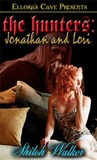 Jonathan and Lori (The Hunters, #4)