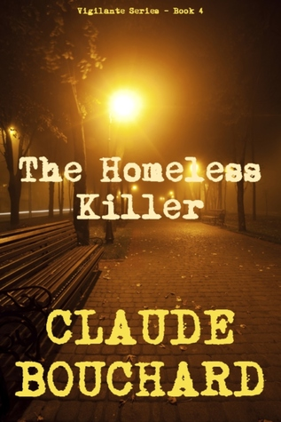 The Homeless Killer by Claude Bouchard