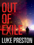 Out Of Exile (Tom Bishop, #2)