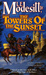 The Towers of the Sunset (T...
