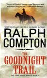 The Goodnight Trail (Trail Drive #01)