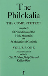 The Philokalia, Volume 1: The Complete Text; Compiled by St. Nikodimos of the Holy Mountain & St. Markarios of Corinth