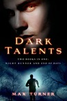 Dark Talents: Two Books in One: Night Runner and End of Days