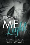 Promise Me Light by Paige Weaver