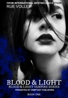 Blood & Light (Blood & Light Vampire Series, #1)