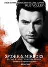 Smoke & Mirrors (Blood & Light Vampire Series, #2)
