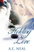 Holding On To Love (Book 1)