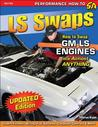 LS Swaps: How to Swap GM LS Engines Into Almost Anything (SA Design)