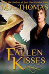 Fallen Kisses (Just One Golden Kiss, #2)