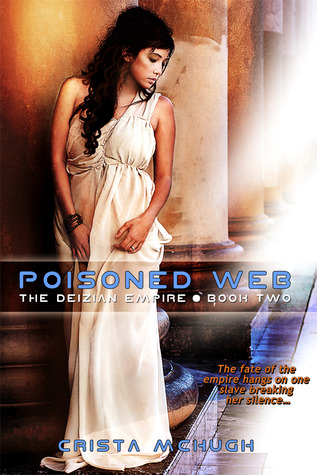 Poisoned Web (Deizian Empire, #2)