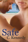 Safe by C. Kennedy