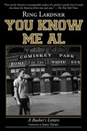 You Know Me Al: A Busher's Letters