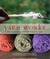 Yarn Works: How to Spin, Dy...