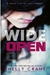 Wide Open (Wide Awake, #3)