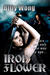 Iron Flower (Legend of the Iron Flower, #2)