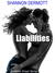 Liabilities by Shannon Dermott