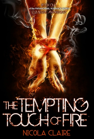 The Tempting Touch Of Fire by Nicola Claire