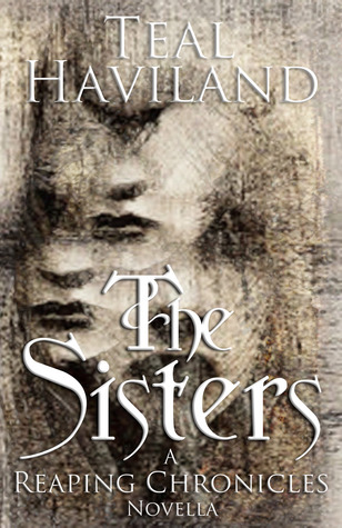 The Sisters (A Reaping Chronicles Novella)