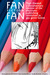 Fan Fiction Fan (Pixel-Stained: a documentary memoir of the electronic publishing revolution in gay genre fiction, #1)