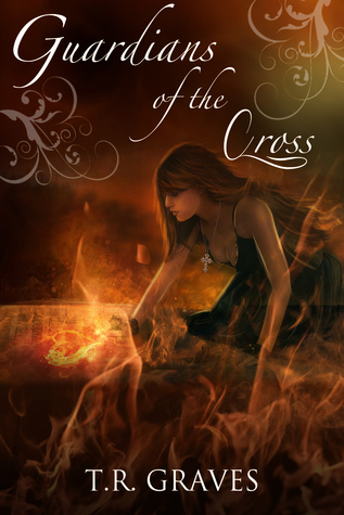 Guardians of the Cross (Warrior, #2)