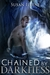 Chained by Darkness by Susan Illene