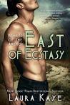 East of Ecstasy (Hearts of the Anemoi, #4)