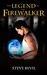 The Legend of the Firewalker (LOTFW Series, #1)