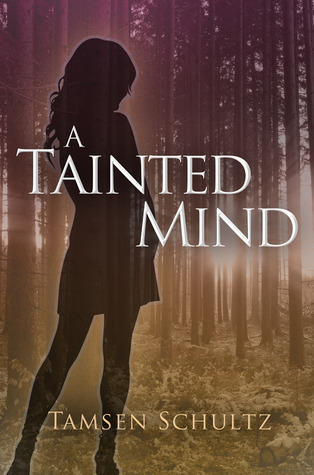 A Tainted Mind by Tamsen Schultz