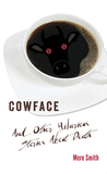 Cowface And Other Hilarious Stories About Death