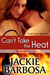 Can't Take the Heat (Working It, #0.5)